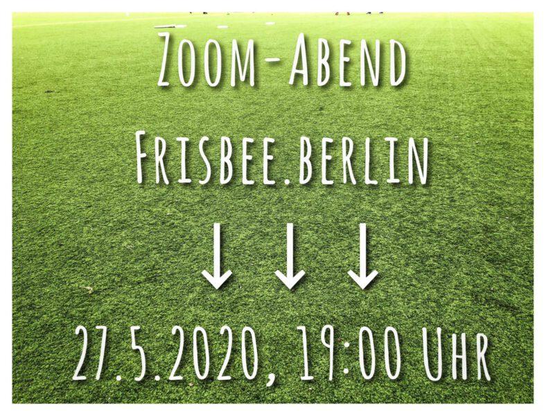 """Einladung zum Zoom-Abend """"frisbee.berlin"""" am 27. Mai"""
